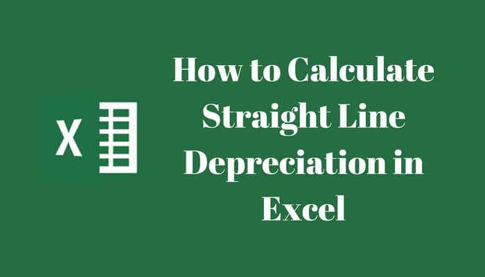 how to easily calculate straight line depreciation in