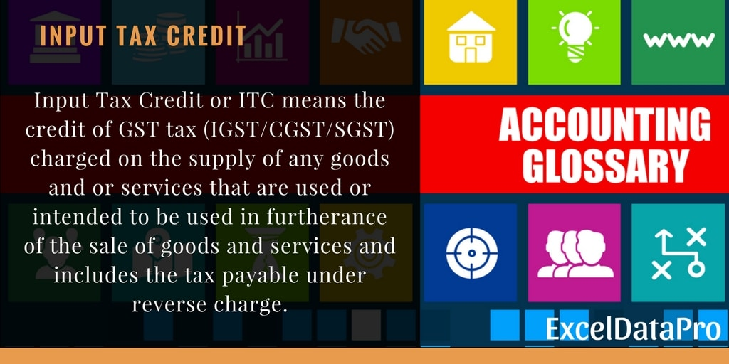 what is input tax credit or itc under gst