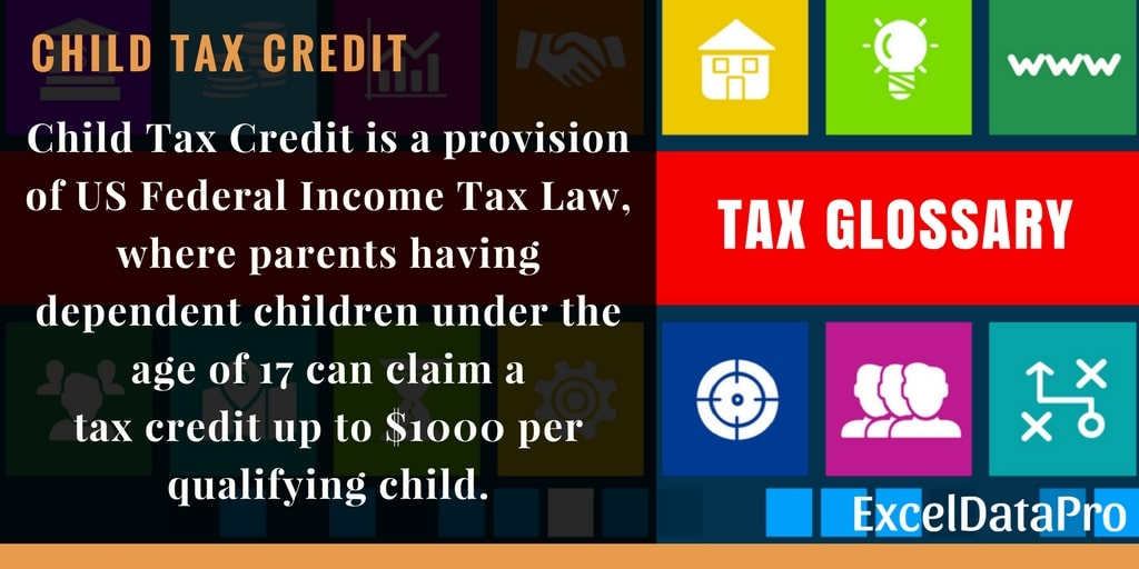 what is child tax credit  federal income tax return