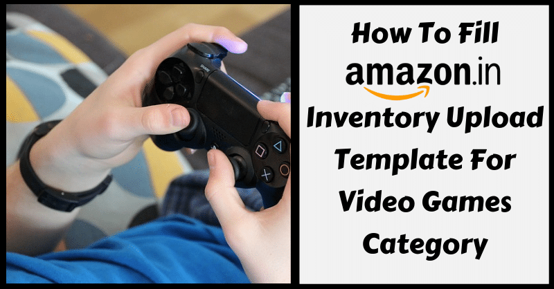 Amazon Template in Excel for Video Games - ExcelDataPro